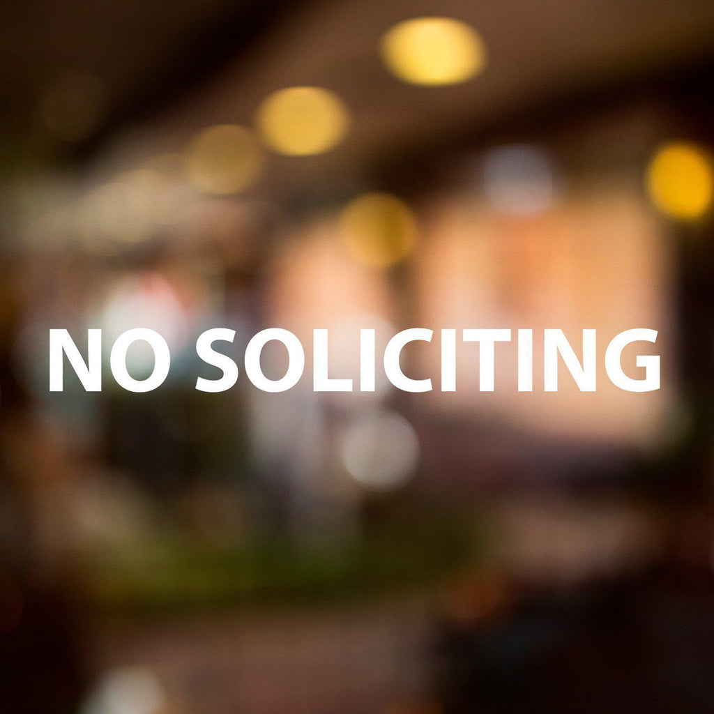 Vinyl Window Lettering Decal - Business - No Soliciting - #8007-StickerSquad