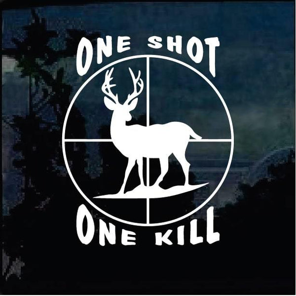 One Shot One Kill Deer Hunting Window Decal Sticker