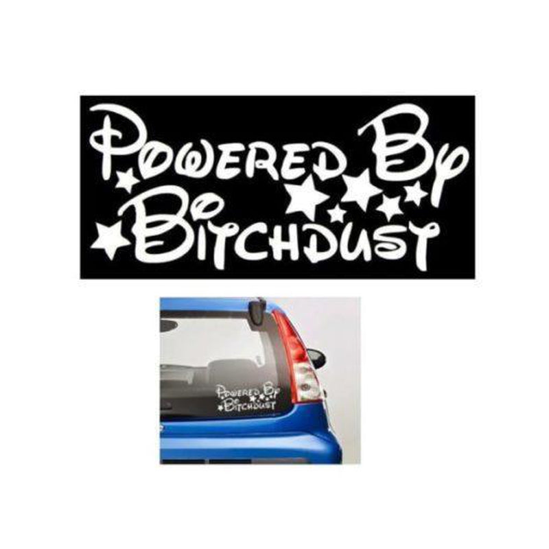 Powered By B tch Dust JDM Car Window Decal Stickers