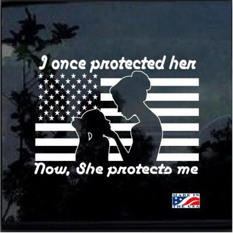 Protected Her Once Mom Military Window Decal Stickers