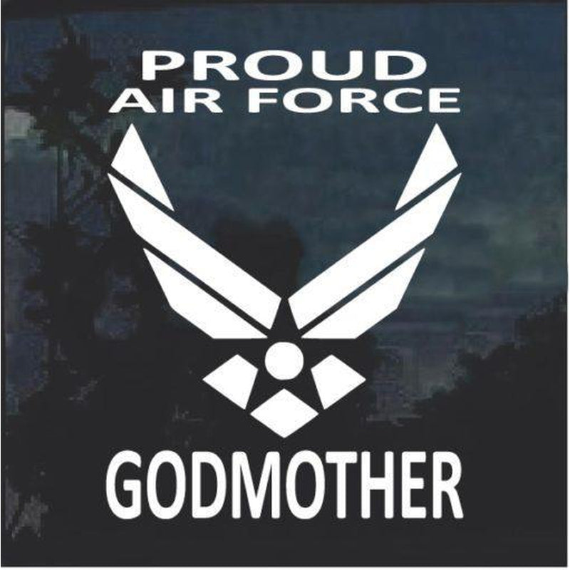 Proud Air force Godmother Window Decal Sticker