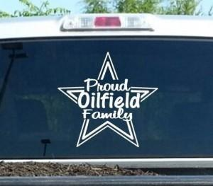 Proud Oil Field Family Oilfiled Decal Sticker