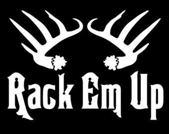Rack Em Up Deer Hunting Window Decal Sticker