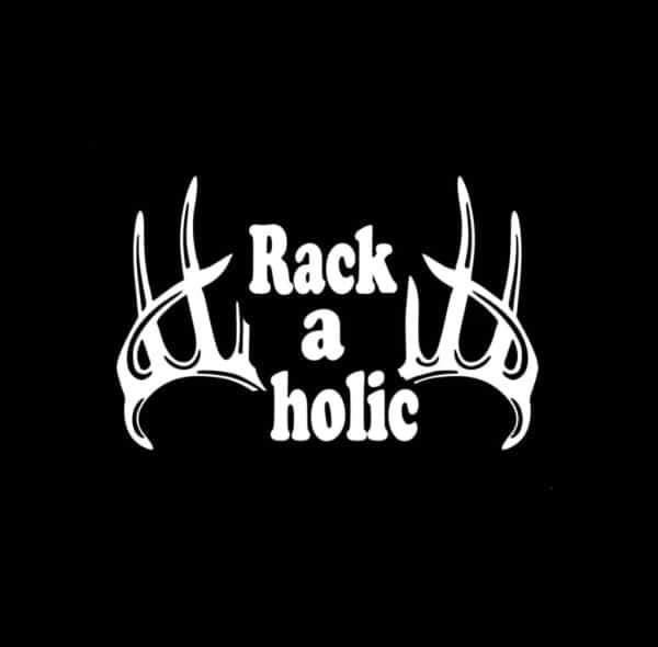 Rackaholic Deer Elk Hunting Window Decal Sticker