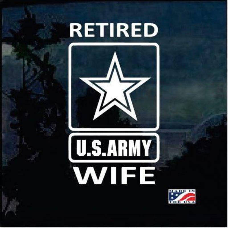 Retired Army Wife Military Window Decal Stickers