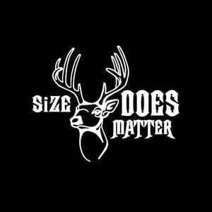 Size Matters Deer Hunting Window Decal Sticker