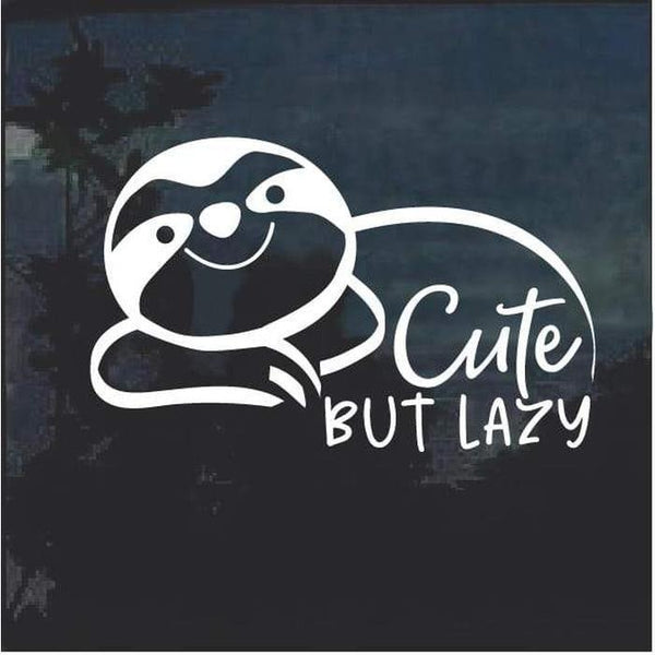 Sloth Cute but Lazy window decal sticker