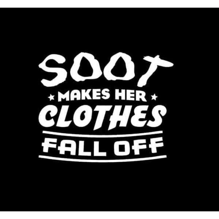 Soot Makes her clothes fall off Truck Decal Sticker