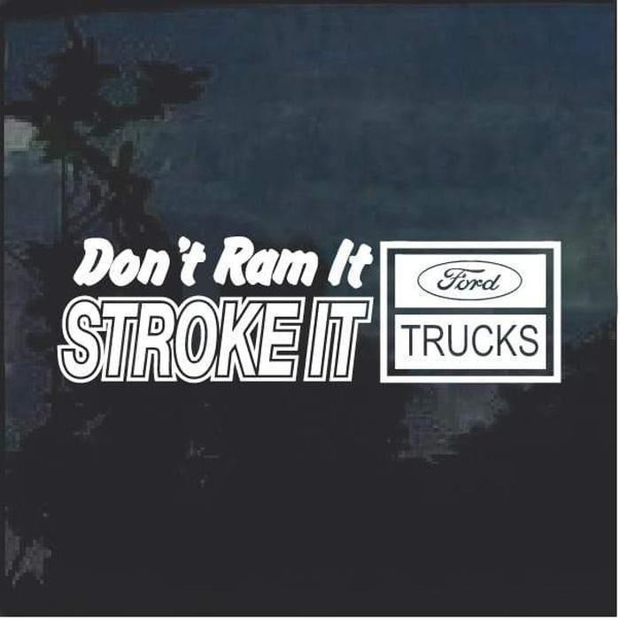 Stroke It Ford Trucks Window Decal Sticker