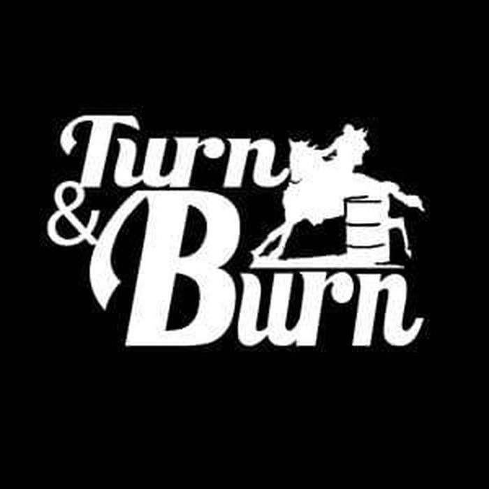 Turn and Burn Barrel Racing Truck Decal Sticker