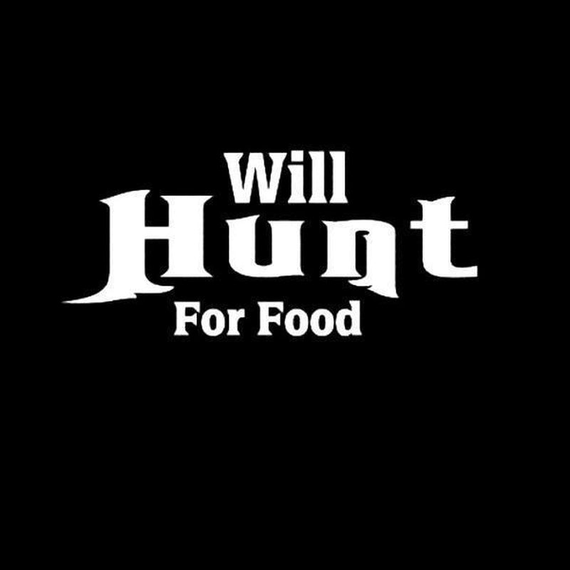 Will Hunt For Food Hunting Window Decal Sticker