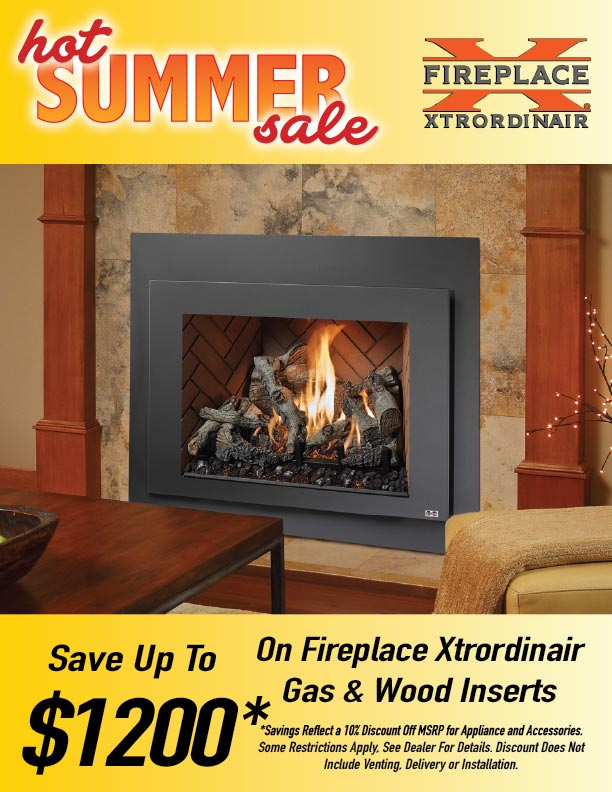 Hot Summer Sale - Save Up To $1200 on Fireplace Xtrordinair Products