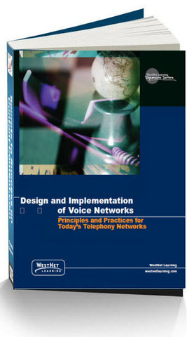 Design and Implementation of Voice Networks  Study Guide