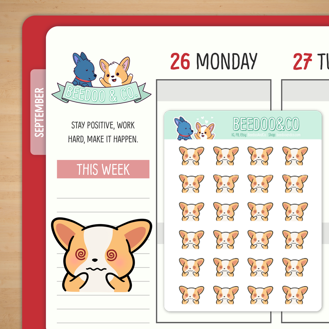Anxiety/Stressed Out Corgi Planner Stickers