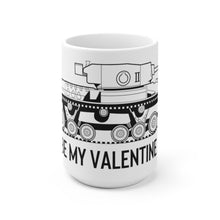 "Load image into Gallery viewer, World War 2 ""Be My Valentine"" British Tank White Ceramic Mug"