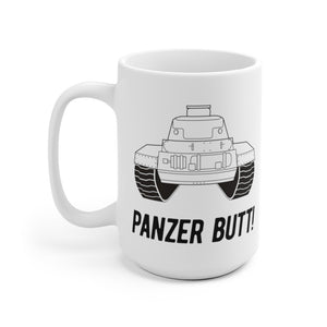 "World War II German Tank ""What's Up? Panzer Butt"" Ceramic Mug"