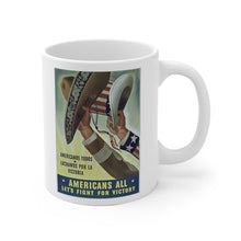 Load image into Gallery viewer, Mexican American WW2 Vintage Poster Mug White Ceramic Mug