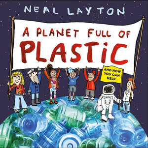 A Planet Full of Plastic Book