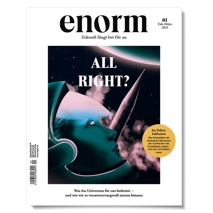 enorm 01/21 – ALL RIGHT?