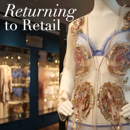 Return to Retail - Myla Luxury Lingerie Blog