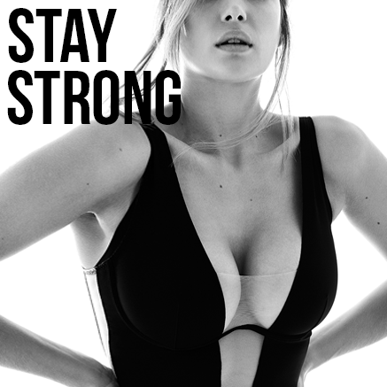 Stay Strong | Myla Luxury Lingerie Blog