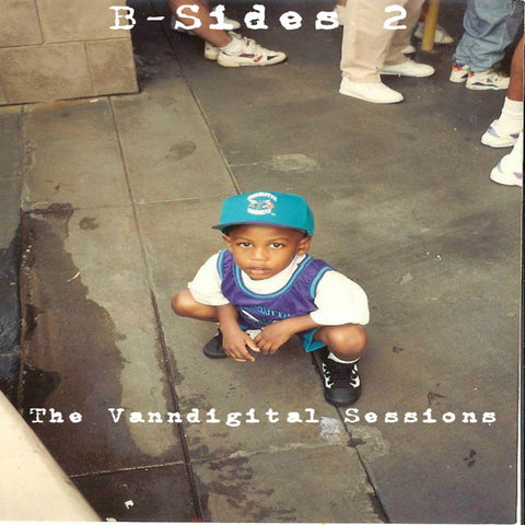 B-Sides 2: The VannDigital Sessions