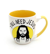 Load image into Gallery viewer, Y'all Need Jesus Mug