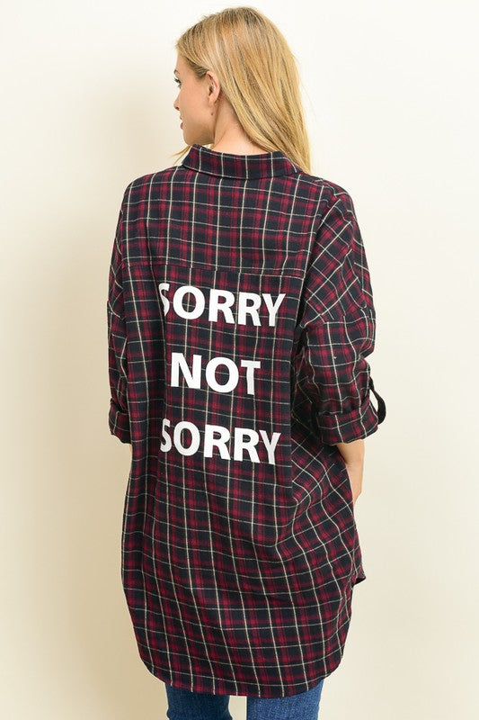 Sorry Not Sorry Flannel