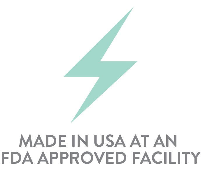 Made in the USA at an FDA Approved facility