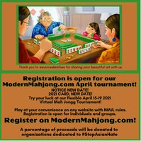 April ModernMahjong.com Mah Jongg Tournament (April 15-19, 2021) Four Round ModernMahjong Tournament. At checkout, select website & single or foursome