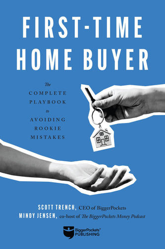 First-Time Home Buyer - BiggerPockets Bookstore