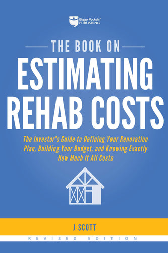 The Book on Estimating Rehab Costs - BiggerPockets Bookstore