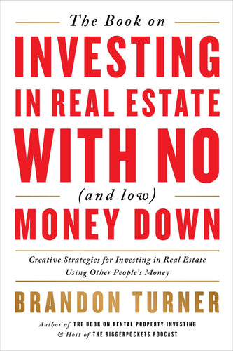 Investing in Real Estate with No (and Low) Money Down - BiggerPockets Bookstore