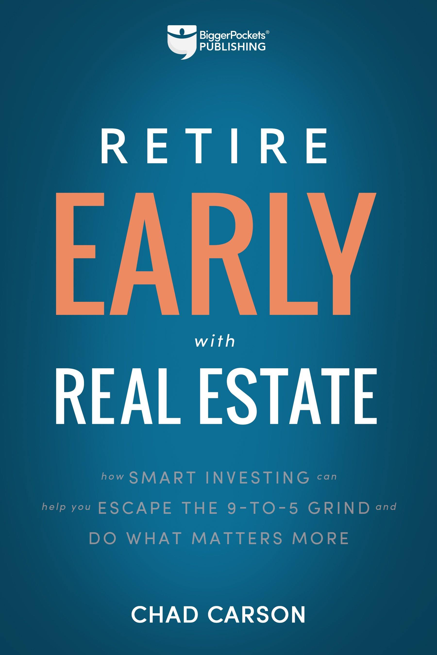 Retire Early with Real Estate - BiggerPockets Bookstore