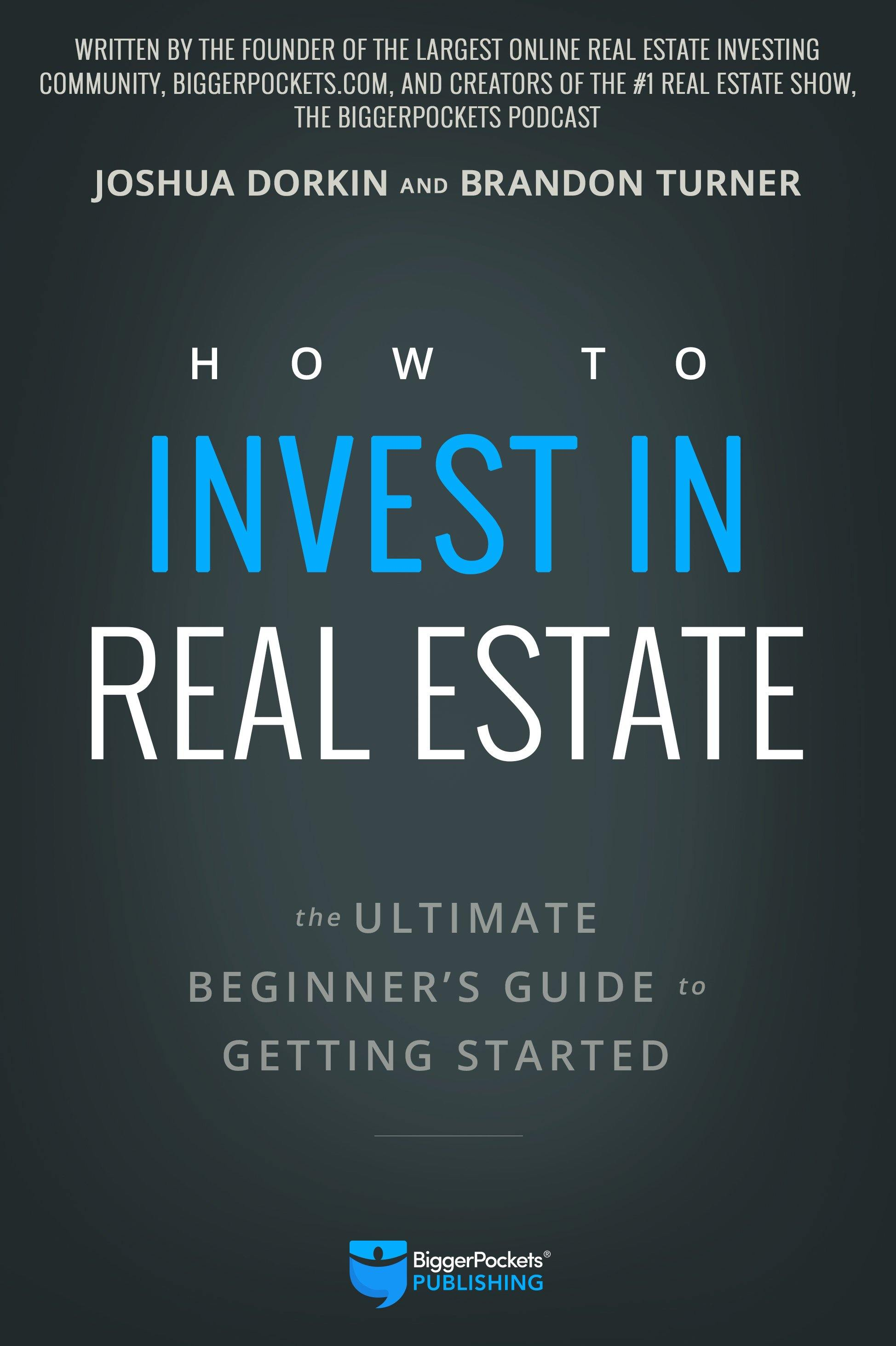 How to Invest in Real Estate - BiggerPockets Bookstore