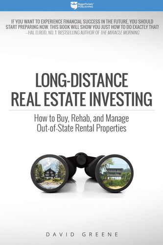 Long-Distance Real Estate Investing - BiggerPockets Bookstore