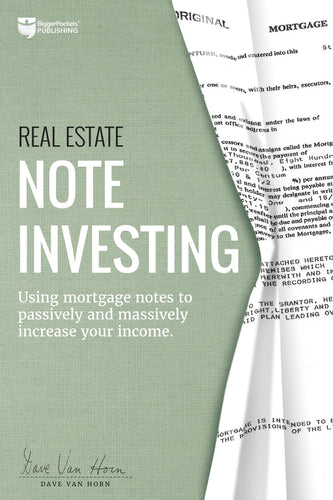 Real Estate Note Investing - BiggerPockets Bookstore