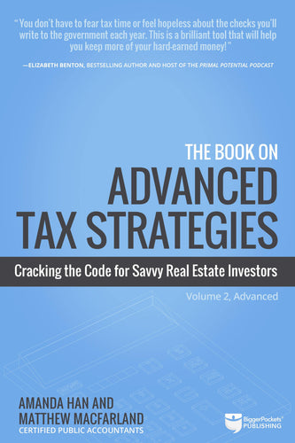 The Book on Advanced Tax Strategies - BiggerPockets Bookstore