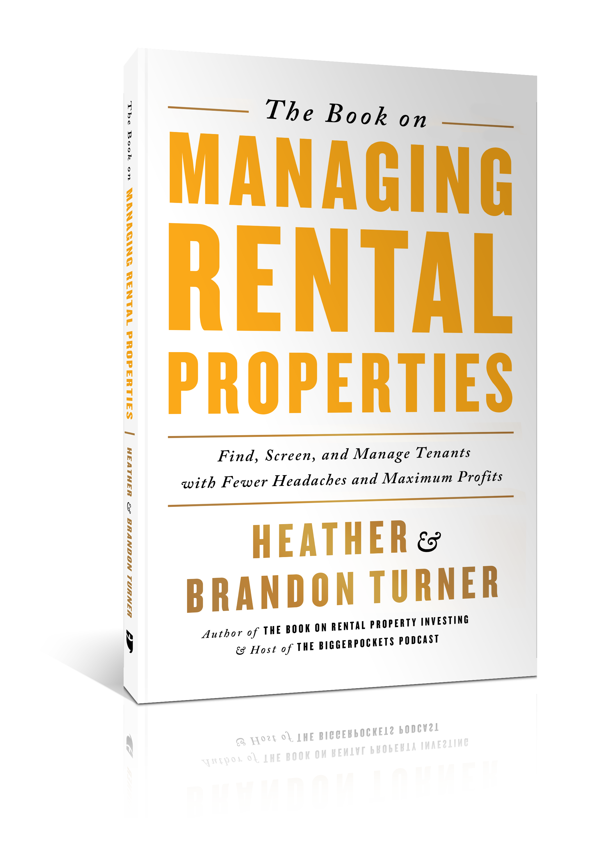 The Book on Managing Rental Properties - BiggerPockets Bookstore
