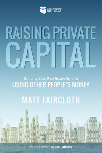 Raising Private Capital - BiggerPockets Bookstore