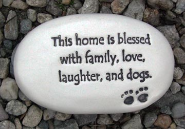 """This home is blessed with family, love, laughter, and dogs."""