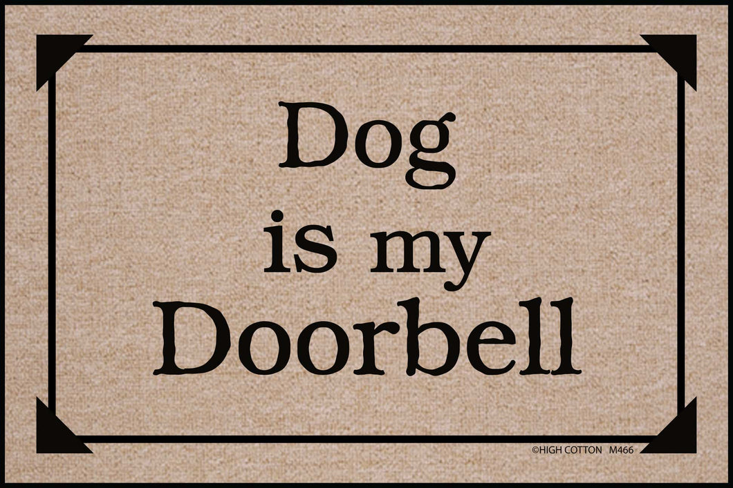 Dog Is My Doorbell - Doormat