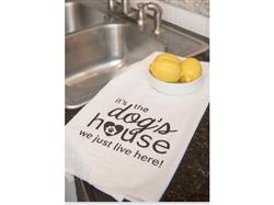 Kitchen Towel - It's the Dogs House...