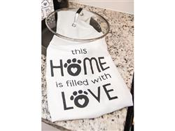 Kitchen Towel - This home is filled with Love