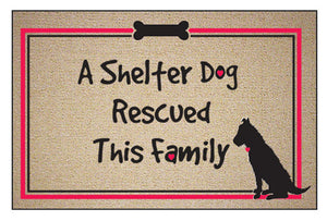 A Shelter Dog Rescued This Family - Doormat