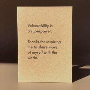 Vulnerability Is A Superpower Card