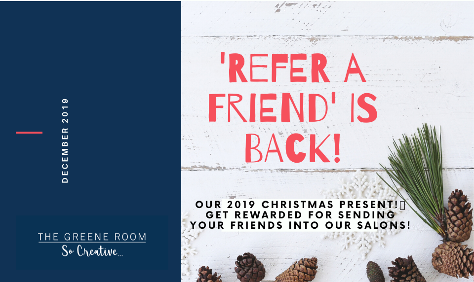 🎁 Our Christmas 2019 Present To You - Our Refer a Friend Scheme is BACK!🎁🎁