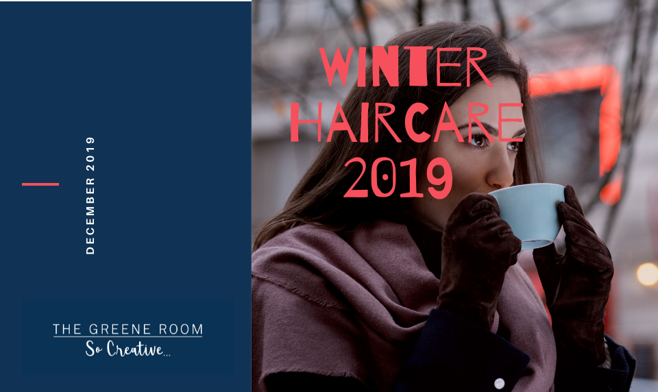 Winter Hair Care At The Greee Room and What you can do to keep your Hair in Shape