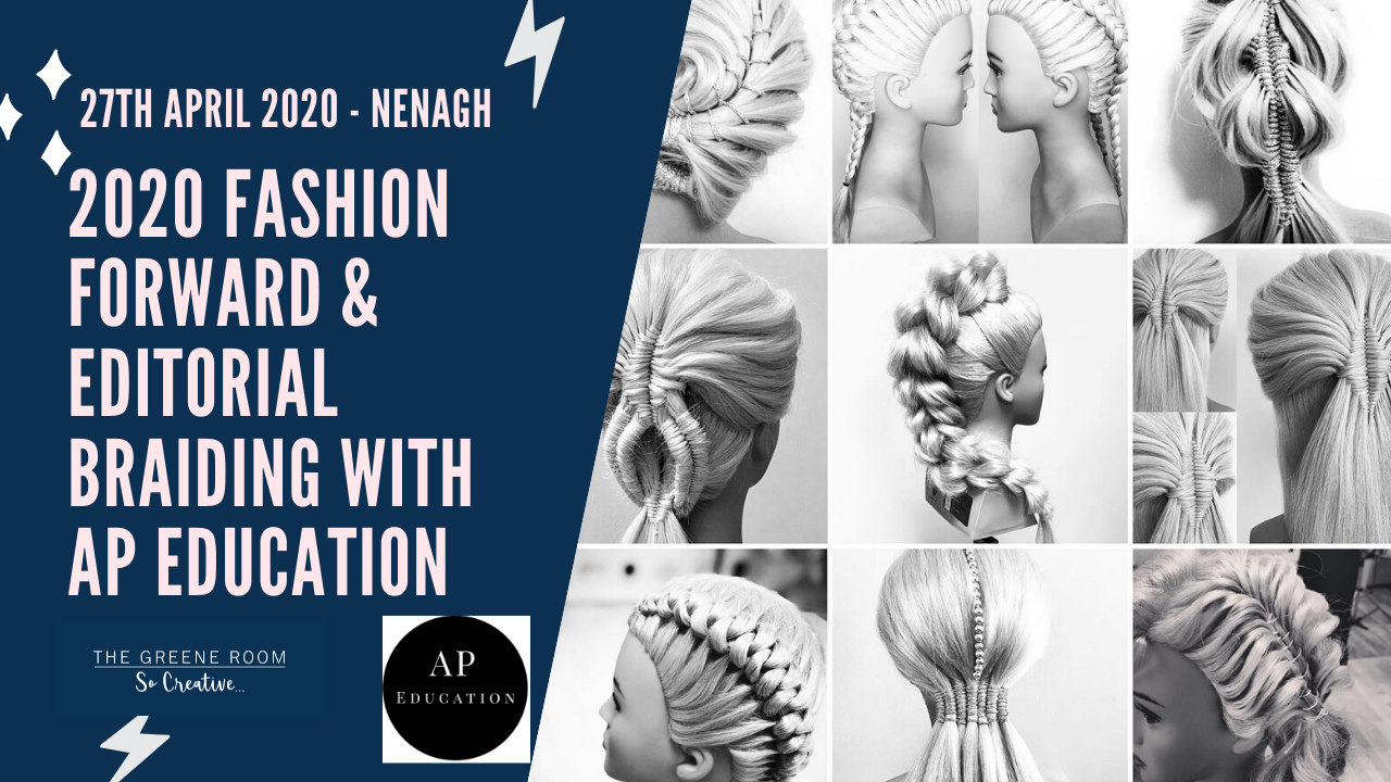 27th April 2020: Hair: '2020 Fashion Forward & Editorial Braiding' with AP Hair Education
