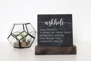 Askhole Table Top Sign